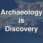 Archaeology is Discovery